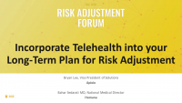 Incorporate Telehealth into your Long-Term Plan for Risk Adjustment