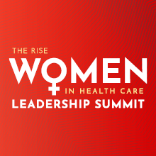 Women in Health Care Leadership Summit