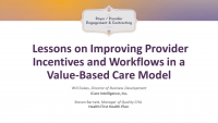 Lessons on Improving Provider Incentives and Workflows in a Value-Based Care Model