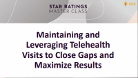Maintaining and Leveraging Telehealth Visits to Close Gaps and Maximize Results