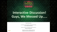 Interactive Discussion! Guys, We Messed Up…..