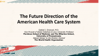 The Future Direction of the American Health Care System