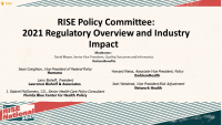 RISE Policy Committee: 2021 Regulatory Overview and Industry Impact