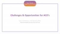 Challenges & Opportunities for ACO's
