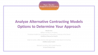 Analyze Alternative Contracting Models Options to Determine Your Approach