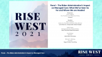 Panel – The Biden Administration's Impact on Managed Care: What We've Seen So Far and Where We are Headed icon
