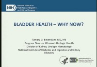 Bladder Health - Why Now?  - Keynote Address