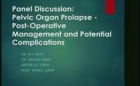 Pelvic Organ Prolapse - Postoperative Management and Potential Complications