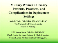 Military Women's Urinary Patterns, Practices, and Complications in Deployment Settings