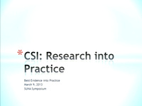 CSI: Research into Practice: Best Evidence and the Practice Scene