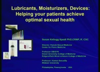 Lubricants, Moisturizers & Devices; Helping Your Patients Achieve Optimum Sexual Health