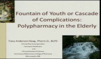 Fountain of Youth or Cascade of Complications: Polypharmacy in the Elderly