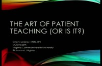 The Art of Patient Teaching (Or is It?)