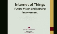 Internet of Things - Future Vision and Nursing Involvement