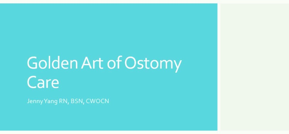 Golden Art of Ostomy Care