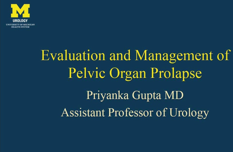 Urogyn Prolapse Evaluation and Surgical Repairs