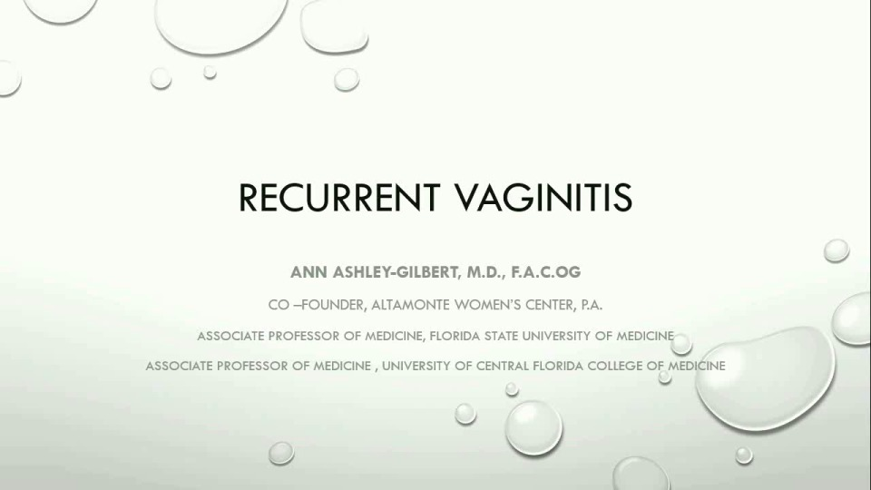 Recurrent Vaginitis - Evaluation and Treatments