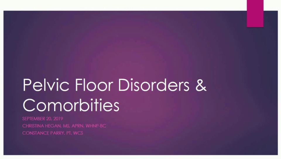Pelvic Floor Disorders & Comorbidities