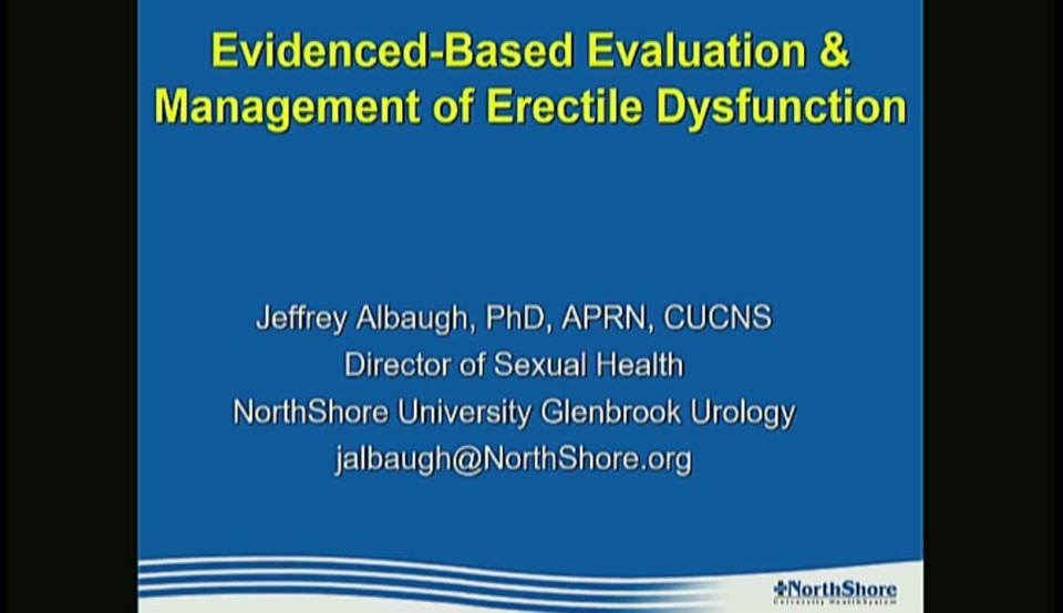 Evidence-Based Evaluation and Management of Erectile Dysfunction