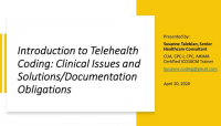 Introduction to Telehealth Coding: Clinical Issues and Solutions/Documentation Obligations