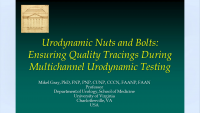 Urodynamic Nuts and Bolts - Ensuring Quality Tracings During Multichannel Urodynamic Testing