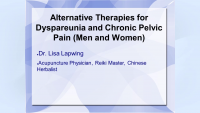 Alternative Therapies for Dyspareunia and Chronic Pelvic Pain (Men and Women)