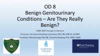 Benign Genitourinary Conditions - Are They Really Benign?