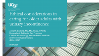 Ethical Considerations in Caring for Older Adults with Urinary Incontinence