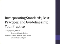 Incorporating Standards, Best Practices, and Guidelines into Your Practice