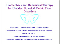 An Introduction to Biofeedback and Behavioral Therapy for Bladder, Bowel, and Pelvic Floor Disorders