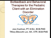Biofeedback and Behavioral Therapies for the Pediatric Client with an Elimination Disorder