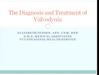 The Diagnosis and Treatment of Vulvodynia