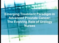 Emerging Treatment Paradigms in Advanced Prostate Cancer: The Evolving Role of Urology Nurses