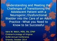 Understanding and Meeting the Challenges of Transitioning the Adolescent Patient with a Neurogenic Bladder into the Care of an Adult Practice - What Do You Need to Know To Be Successful?