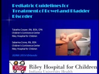 Guidelines for Management of Bowel and Bladder Disorder in the Pediatric Population
