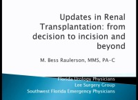 Updates on Renal Transplantation: From Decision to Incision and Beyond