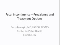 Update on Fecal Incontinence Management