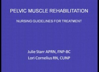 Pelvic Muscle Rehabilitation: Nursing Guidelines for Treatment