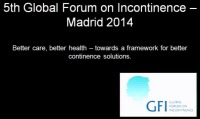 Keynote Address: Update on the 5th Global Forum on Incontinence: Better Care, Better Health - Towards a Framework for Better Continence Solutions
