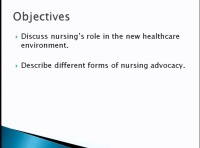 The Importance of Nursing and Patient Advocacy in the Changing Health care Environment