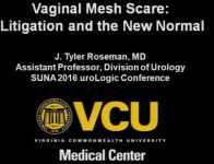 "Vaginal Mesh Controversy - Litigation and the ""New"" Normal"