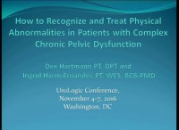 How to Recognize and Treat Physical Abnormalities in Patients with Complex Chronic Pelvic Dysfunction