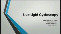 Blue Light Cystoscopy with Cysview®