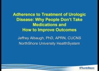 Adherence to Treatment of Urologic Disease: Why People Don't Take Medications and How to Improve Outcomes