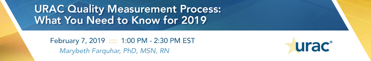 URAC Quality Measurement Process: What You Need to Know for 2019