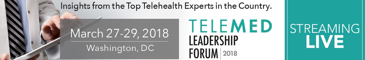 Telemed Leadership Forum 2018: ROI of Telehealth