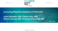 Increasing Physician Adoption of Telehealth