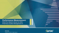 Performance Measurement: What You Need to Know for 2020 Pharmacy Quality Management
