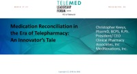 Medication Reconciliation in the Era of Telepharmacy: An Innovators' Tale