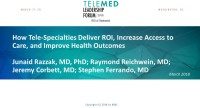 How Tele-Specialties Deliver ROI, Increase Access to Care, and Improve Health Outcomes